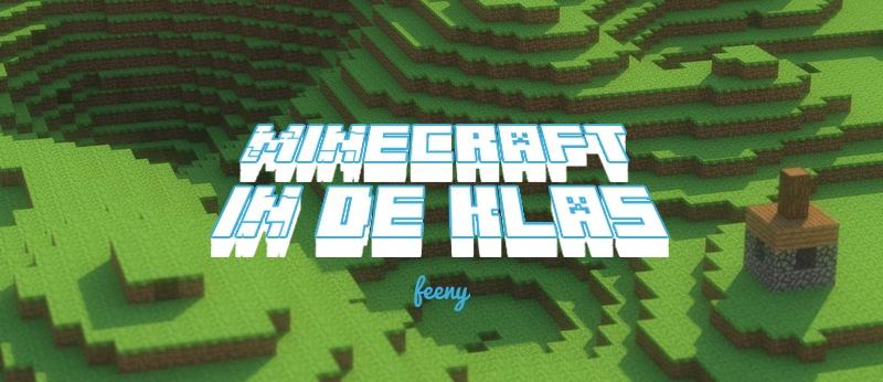 Minecraft in het onderwijs